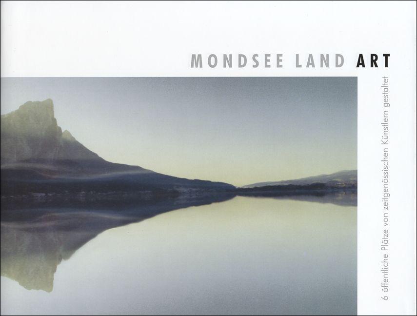 Inge Dick - Mondsee Land Art